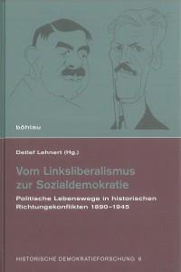 """Cover """"Vom Linksliberalismus zur Sozialdemokratie"""" Böhlau Verlag"""